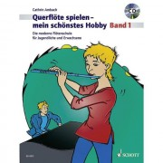 Schott Music - Querflöte spielen - mein schönstes Hobby 1 - Lehrbuch mit CD