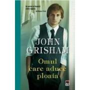 Omul care aduce ploaia ed.2014 - John Grisham