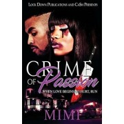 Crime of Passion: When Love Begins to Hurt, Run/Mimi