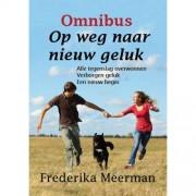 Omnibus Op weg naar nieuw geluk - Frederika Meerman