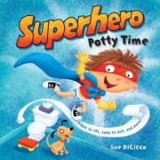 Superhero Potty Time, Hardcover