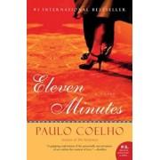 Eleven Minutes, Paperback/Paulo Coelho