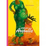 Prinses Arabella wordt grote zus - Mylo Freeman