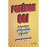 Pokemon GO Cel mai tare ghid neoficial al jocului