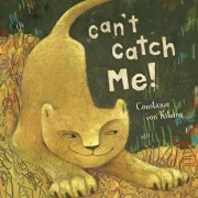 Can't Catch Me, Hardcover/Constanze Von Kitzing