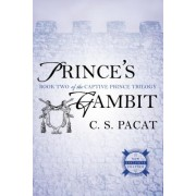 Prince's Gambit: Captive Prince Book Two
