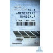 SF - Noua amenintare mondiala - James F. Dunnigan