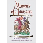 Memoirs of a Janissary, Paperback/Konstanty Michaowicz