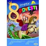 8 Super Povesti - Fat - Frumos Si Ileana Cosanzeana,.../***