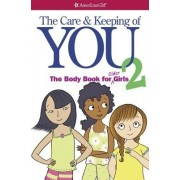 The Care and Keeping of You 2: The Body Book for Older Girls, Paperback