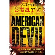 American Devil (Harper and Levene 1). A terrifying serial-killer thriller that will keep you up all night, Paperback/Oliver Stark