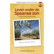 Leven onder de Spaanse zon - Marjan van den Dorpe