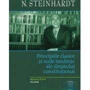 Principiile clasice si noile tentinte ale dreptului constitutional - N. Steinhardt