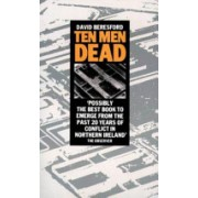 Ten Men Dead - Story of the 1981 Irish Hunger Strike (Beresford David)(Paperback) (9780586065334)