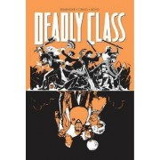 Deadly Class Volume 7: Love Like Blood by Rick Remender