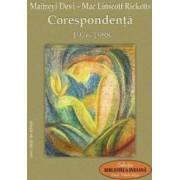 Corespondenta 1976-1988 - Maitreyi Devi Mac Linscott Ricketts