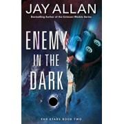 Enemy in the Dark: Far Stars Book Two, Paperback/Jay Allan