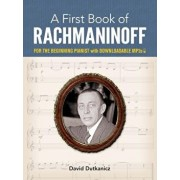 A First Book of Rachmaninoff: For the Beginning Pianist with Downloadable Mp3s, Paperback/David Dutkanicz