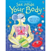 See Inside Your Body, Hardcover/Katie Daynes