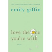 Love the One You're with, Paperback