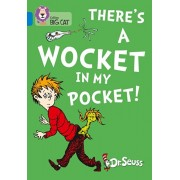 There's a Wocket in my Pocket. Band 04/Blue, Paperback/Dr. Seuss