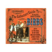 The Birds - Collector S Guide To Rare.. | CD