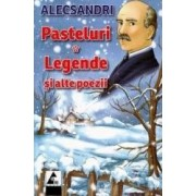 Pasteluri. Legende si alte poezii - Vasile Alecsandri