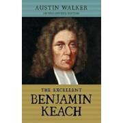 The Excellent Benjamin Keach (PB), Paperback/Austin Walker