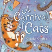 A Carnival of Cats, Hardcover