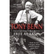 Free at Last! - Diaries, 1991-2001 (Benn Tony)(Paperback) (9780099415022)