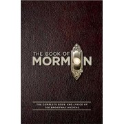 The Book of Mormon: The Complete Book and Lyrics of the Broadway Musical, Paperback