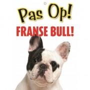 Merkloos Honden waakbord pas op Franse Bulldog 21 x 15 cm