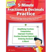 Scholastic 5-Minute Fractions & Decimals Practice: 180 Quick & Motivating Activities Students Can Use to Practice Essential Math Skills--Every Day of the School (Interactive Whiteboard Activities)