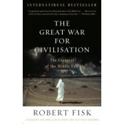 The Great War for Civilisation: The Conquest of the Middle East, Paperback