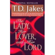 The Lady, Her Lover, and Her Lord, Paperback