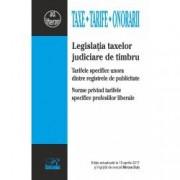 Legislatia taxelor judiciare de timbru.Tarifele specifice unora dintre registrele de publicitate. Norme privind tarifele