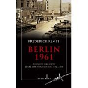 Berlin 1961. Kennedy, Hrusciov si cel mai periculos loc din lume (eBook)
