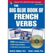The Big Blue Book of French Verbs with CD-ROM, Second Edition by David M. Stillman