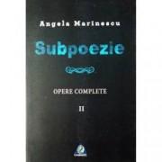 Subpoezie. Opere complete II