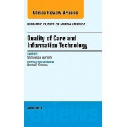 Quality of Care and Information Technology An Issue of Pediatric Cl...