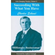 Succeeding with What You Have, Paperback