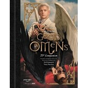 The Nice and Accurate Good Omens TV Companion: Your Guide to Armageddon and the Series Based on the Bestselling Novel by Terry Pratchett and Neil Gaim, Hardcover/Matt Whyman