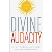Divine Audacity: Dare to Be the Light of the World, Paperback