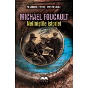 Michael Foucault. Nelinistile istoriei