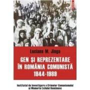 Gen Si Reprezentare In Romania Comunista 1944-1989 - Luciana M. Jinga