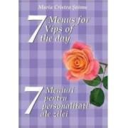7 meniuri pentru 7 personalitati ale zilei - Maria Cristea Soimu