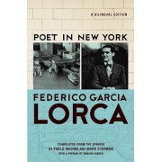 Poet in New York/Poeta En Nueva York, Paperback/Frederico Garcia Lorca