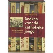 Boeken voor de katholieke jeugd - Karen Ghonem-Woets (ISBN: 9789057307140)