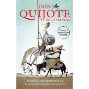 Don Quijote de la Mancha / Don Quixote de la Mancha, Paperback/Miguel De Cervantes