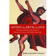 Giving the Devil His Due, Paperback/Jessica Hooten Wilson